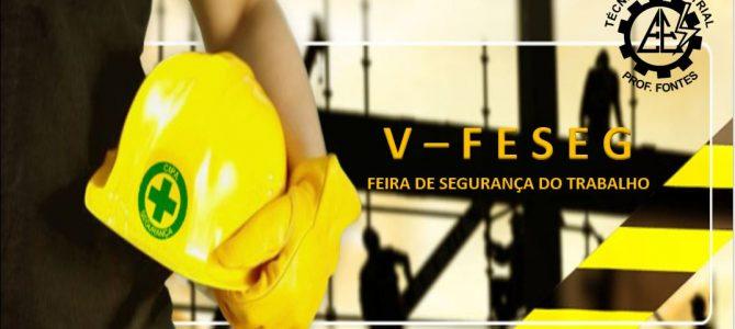 Feira de Segurança do Trabalho – V FESEG 2016