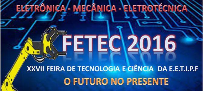 XXVII Feira de Tecnologia e Ciência – FETEC 2016